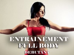 Programme entrainement musculaire Full Body – Débutant