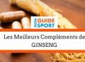 Quel est le Meilleur Complément de Ginseng en 2017 ?